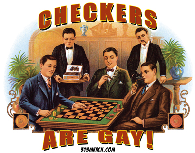 Checkers Are Gay T Shirts