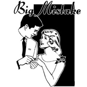 Big Mistake T-Shirts