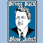 Clinton Blow Job T Shirt