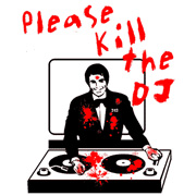 Kill the DJ T-Shirt