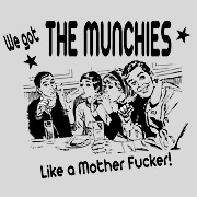 We Got the Munchies T Shirt