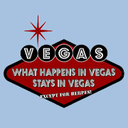 What Happens in Vegas Stays in Vegas Except Herpes T-Shirt