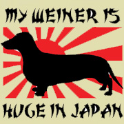 MY WEINER IS HUGE IN JAPAN T-SHIRTS