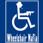 WHEELCHAIR MAFIA  T SHIRT