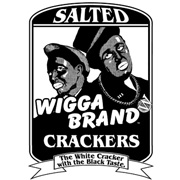 Wigga Brand Crackers